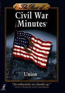 Best of Civil War Minutes: Union