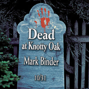 Dead at Knotty Oak-Halloween Tales & Stories