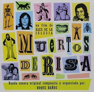 Muertos de Risa (Original Soundtrack) [Import]
