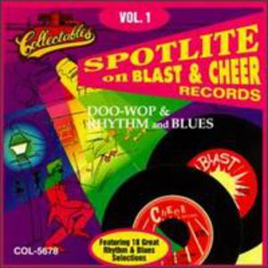 Spotlite Series: Blast and Cheer Records, Vol.1
