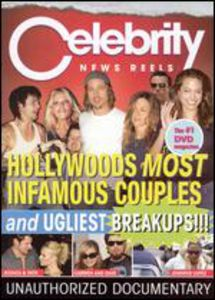 Celebrity News Reels: Hollywoods Infamous Couples