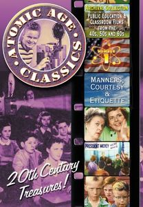 Atomic Age Classics: Volume 1: Manners, Courtesy & Etiquette