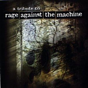 Tribute to Rage Against the Machine /  Various