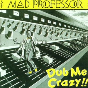 Dub Me Crazy 1 [Import]
