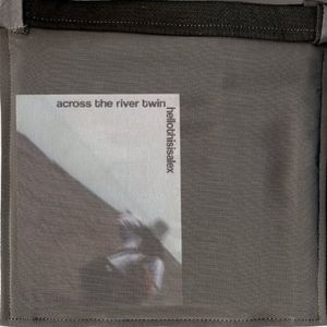 Across the River Twin