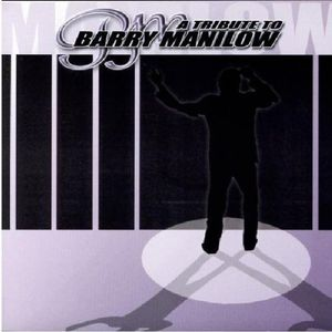 Tribute to Barry Manilow /  Various