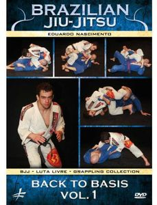 Brazilian Jiu-Jitsu: Back To Basics, Vol. 1