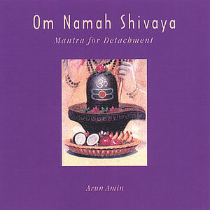 Om Namah Shivaya: Mantra for Detachment