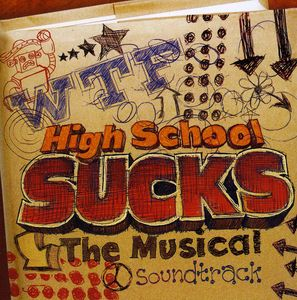 High School Sucks (Original Soundtrack)