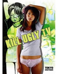 Kill the Ugly TV