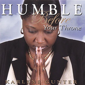 Humble Before Your Throne