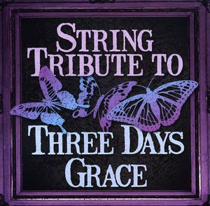 String Tribute to Three Days Grace /  Various