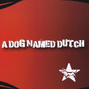 Dog Named Dutch