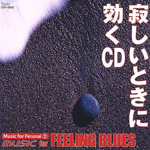 Music for Personal 2: Music for Feeling Blues
