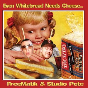 Even Whitebread Needs Cheese