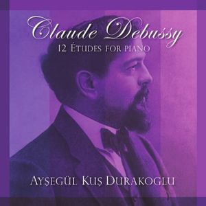 Claude Debussy: 12 Etudes for Piano
