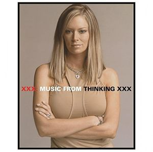 XXX Music From Thinking XXX (Original Soundtrack) [Import]