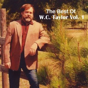 Best of W.C. Taylor 1