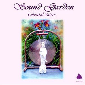 Sound Garden-Celestial Voices