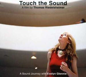 Touch the Sound: A Sound Journey with Evelyn [Import]