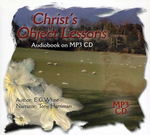 Christ's Object Lessons on MP3