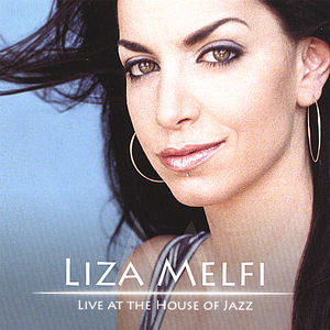 Liza Melfi Live at the House of Jazz