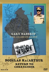 Douglas Macarthur: Return To Corregidor: One-man Show