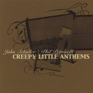 Creepy Little Anthems