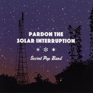 Pardon the Solar Interruption