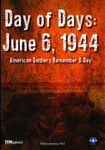 Day Of Days: June 6, 1944