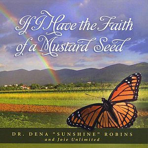 If I Have the Faith of a Mustard Seed