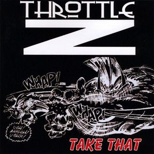 Throttle Z : Take That
