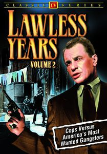 The Lawless Years: Volume 2