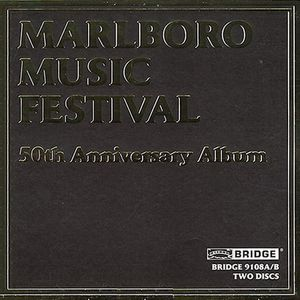 Marlboro Music Festival 50th Anniversary Album /  Various