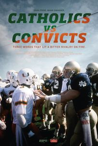 ESPN FILMS 30 For 30: Catholics vs Convicts