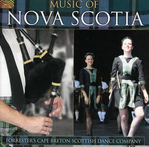 Forrester's Cape Bretton Scottish: Music Of Nova Scotia