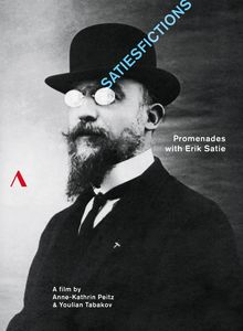 Satiesfictions - Promenades with Erik Satie