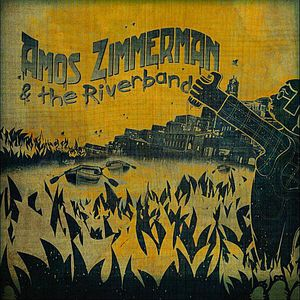 Amos Zimmerman & the Riverband