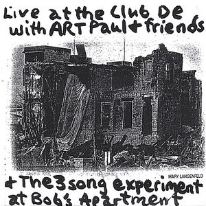 Art Paul Schlosser & Friends Live at the Club de w