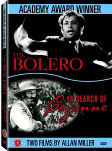 Bolero & in Search of Cezanne