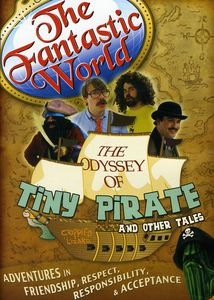 The Fantastic World: The Odyssey of Tiny Pirate