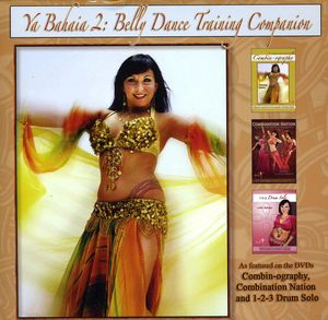 Ya Bahaia: Belly Dance Training Companion 2