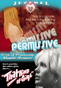 Jezebel Double Feature: Permissive and That Kind Of Girl