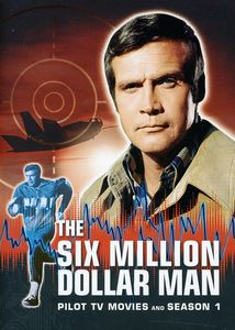The Six Million Dollar Man: Pilot TV Movies and Complete Season 1