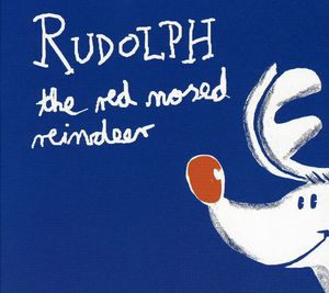 Rudolf the Red Nosed Reindeer /  Various