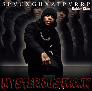 Mysterious Phonk: Chronicles of Spaceghostpurrp [Explicit Content]