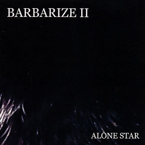 Barbarize 2-Alone Star