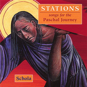 Stations Songs for the Paschal Journey