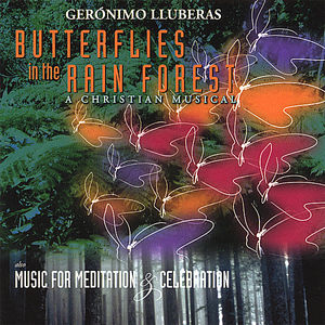 Butterflies in the Rain Forest/ Music for Meditatio