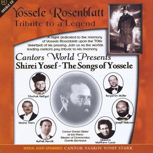 Yossele Rosenblatt-Tribute to a Legend